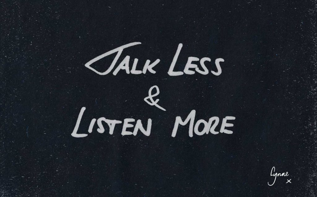 Talk-les-and-listen-more-Manifesto-Gallery